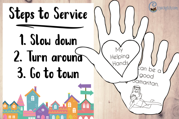 Love the helping hands and steps to service poster free printables to go with the parable of the good Samaritan. #ComeFollowme #teachlikeachicken #LDS