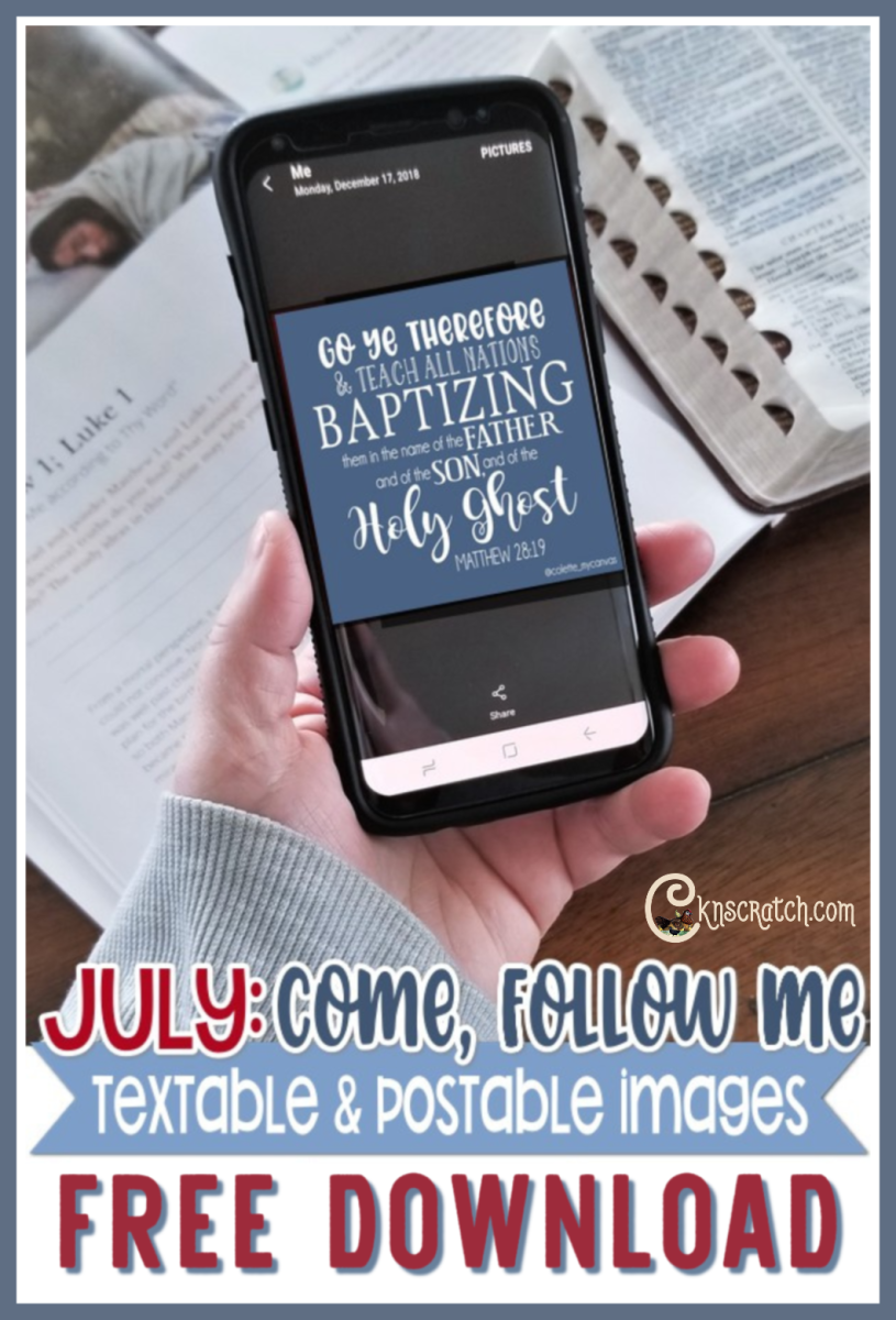 July's Come Follow Me New Testament Textables to Help You