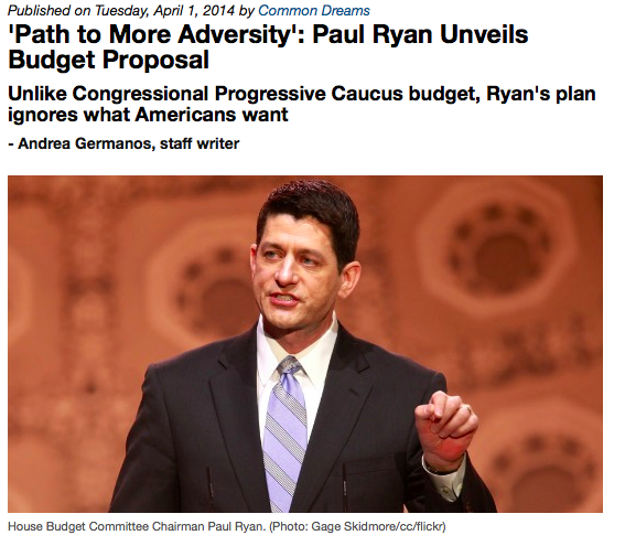 ' Path to More Adversity': Paul Ryans Unveils Budget Proposal - Andrea Germanos, Commondreams.org