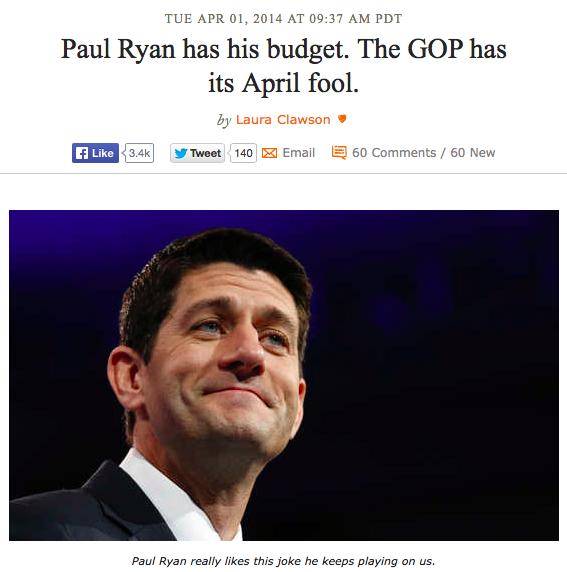 Paul Ryan has his budget. The GOP has its April Fool - Laura Clawson, DailyKos