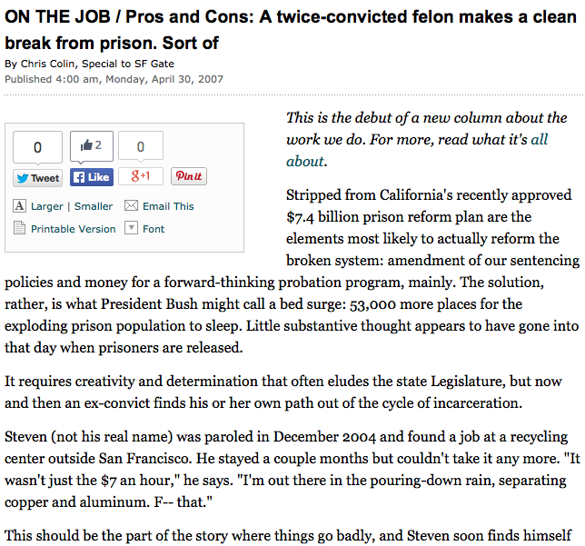 San Francisco Chronicle / SFGate.com   A twice-convicted felon makes a clean break from prison. Sort of.