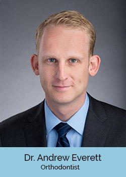 Dr. Andrew Everett, Orthodontist