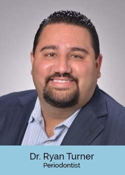 Ryan Turner D.D.S., Periodontist