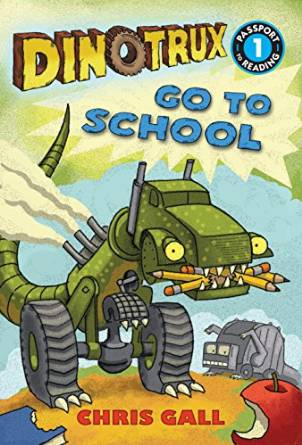 Dinotrux Go To School.jpeg