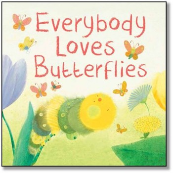 Everybody Loves Butterflies.jpg