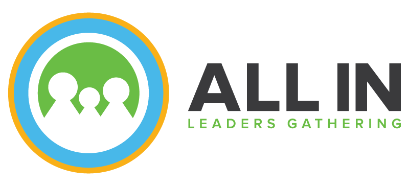 ALL IN Leaders Gathering