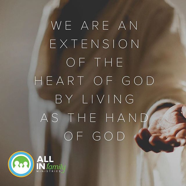 We are an extension of the heart of God by living as the hand of God. #allinfamily #fostercare #orphancare
