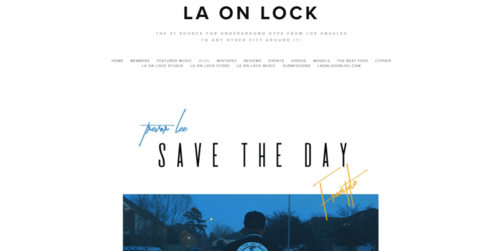 "LA on Lock features Trevor Lee's ""Save the Day Freestyle"". Audio."