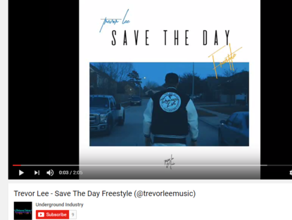 "Underground Industry features Trevor Lee's ""Save the Day Freestyle"" audio on YouTube channel."