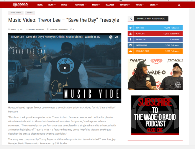 "Wade-O Radio features Trevor Lee's ""Save the Day Freestyle"" Music Video."