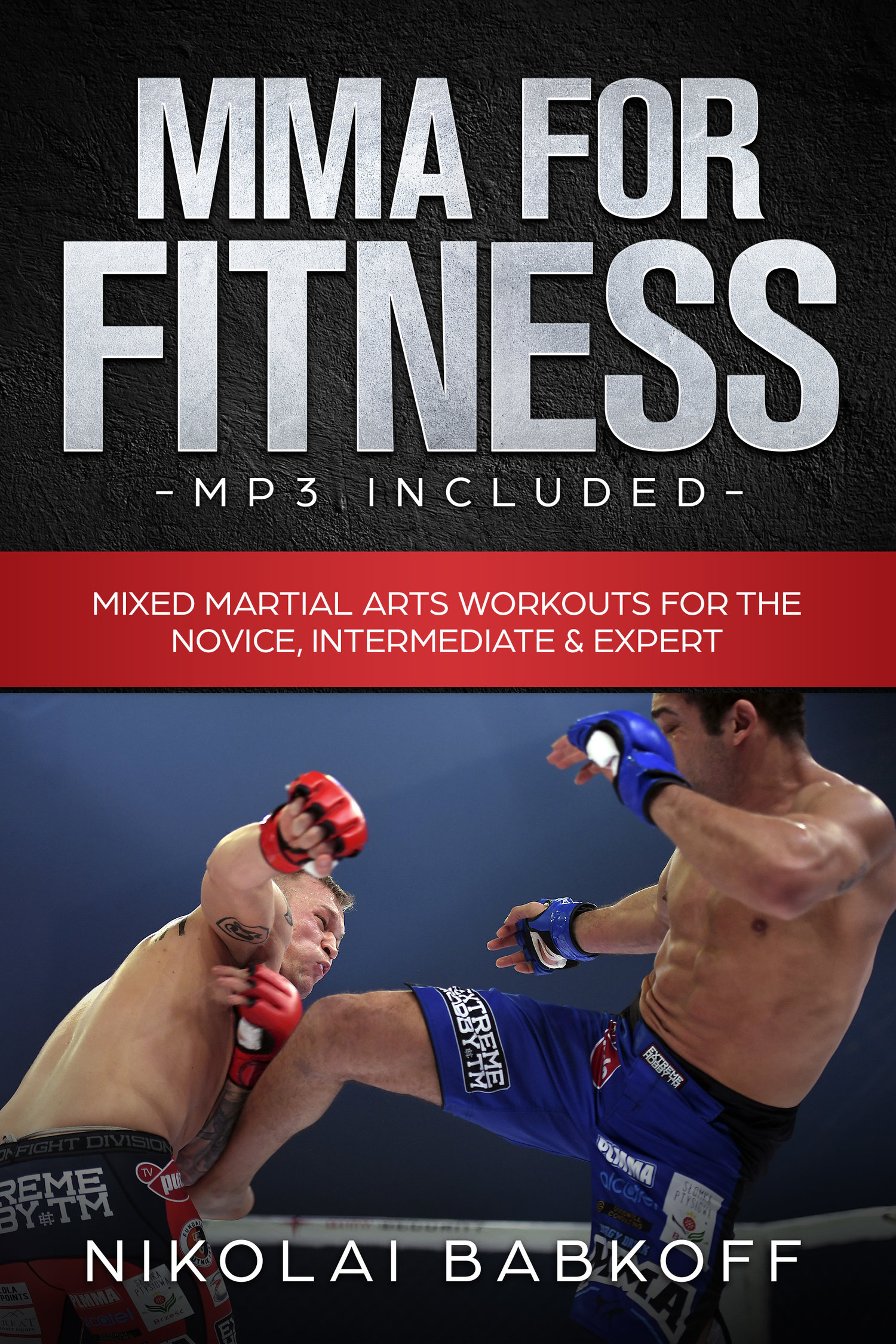 MMA For Fitness Ebook & digital files —  http://www xtremeathlete com au/8-week-challenge/