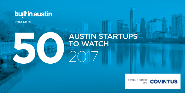 50-Austin-Startups-to-Watch