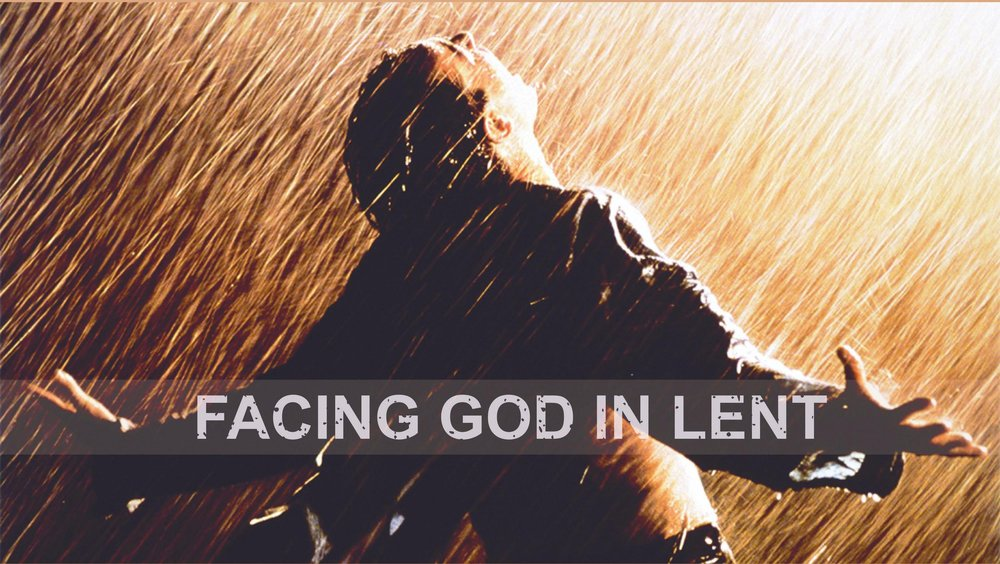 Facing God in Lent 2.jpeg