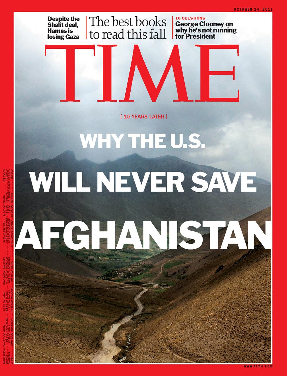 'The Unwinnable War', Time Magazine, October 24, 2011.