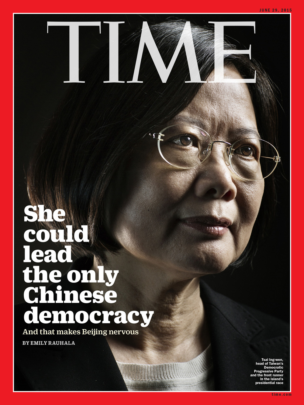 TIME Magazine (Asia), Tsai Ing-wen, 'She Could Lead the only Chinese Democracy', June 29th, 2015. Photo by Adam Ferguson