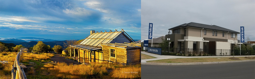 Left, The Man From Snowy River House, the epitome of high country vernacular. Right, so-called progress of todays mass-produced housing. In 100 years' time will they be as venerated as the Melbourne terrace house?