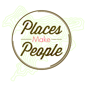 Places Make People