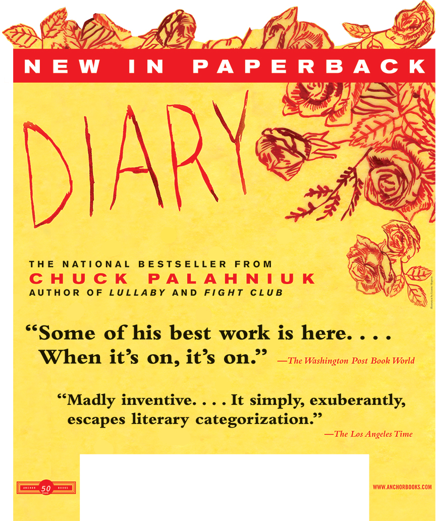 Advertising campaign for Chuck Palahniuk's Diary.