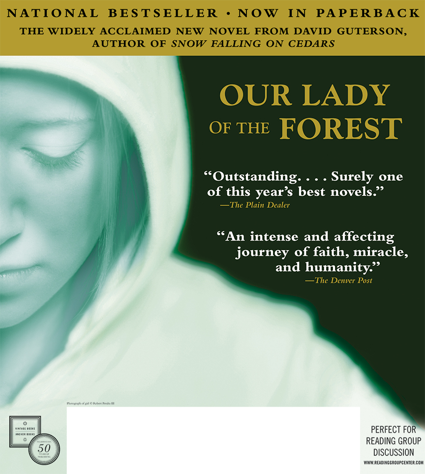 David Guterson's Our Lady of the Forest ad campaign about a sixteen-year old runaway.