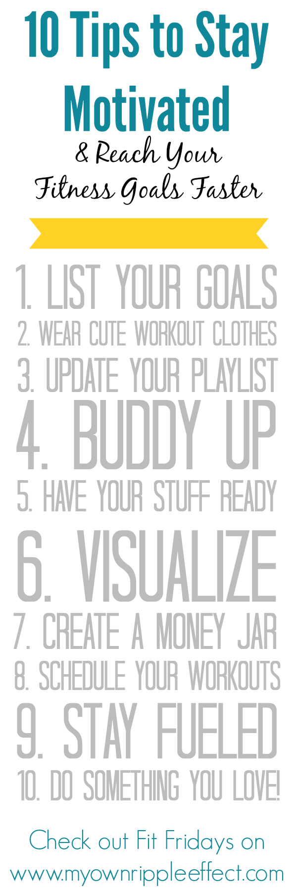 Fit Friday 10 Tips to Stay Motivated 2