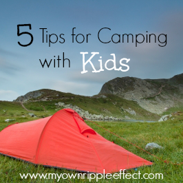 5-Tips-for-Camping-with-Kids.png