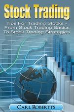 Stock Trading Tips for Trading Stocks