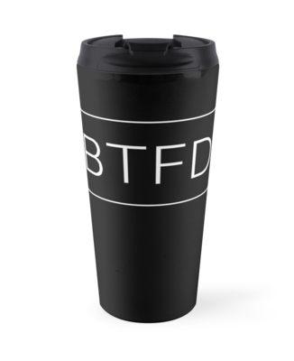 BTFD Travel Mug.jpg
