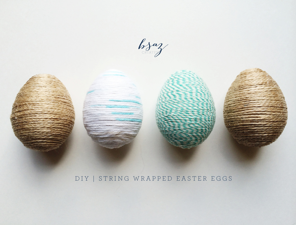 BSaz Creates | Simple DIY String Wrapped Easter Egg Tutorial