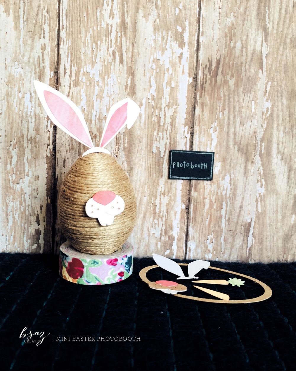 BSaz Creates | Mini Easter Photo Booth Egg