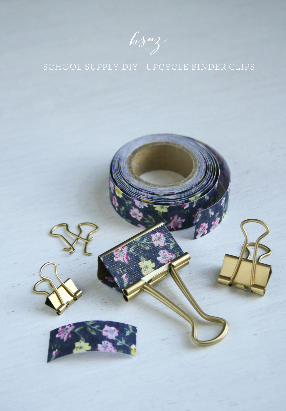 BSAZ CREATES | SCHOOL SUPPLY DIY | UPCYCLE BINDER CLIPS