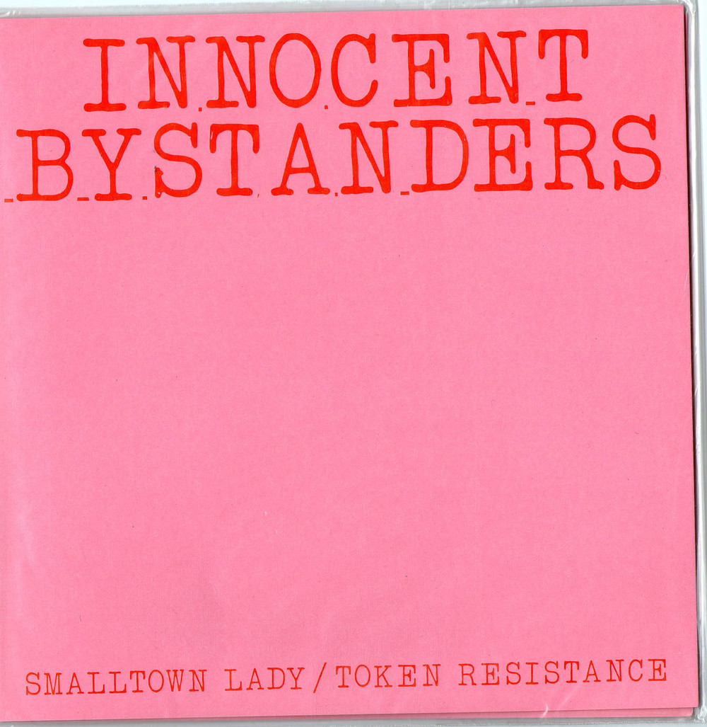 Pink cover art from  Innocent Bystanders  'Smalltown Lady / Token Resistance'   single available on Thong 'n' Dance.