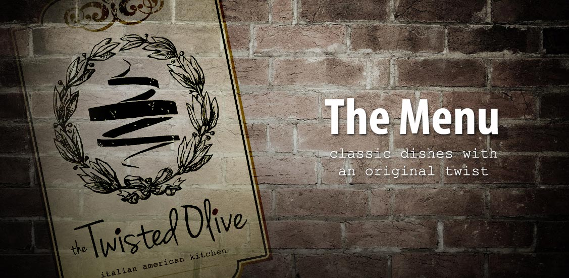 Food Menu — The Twisted Olive