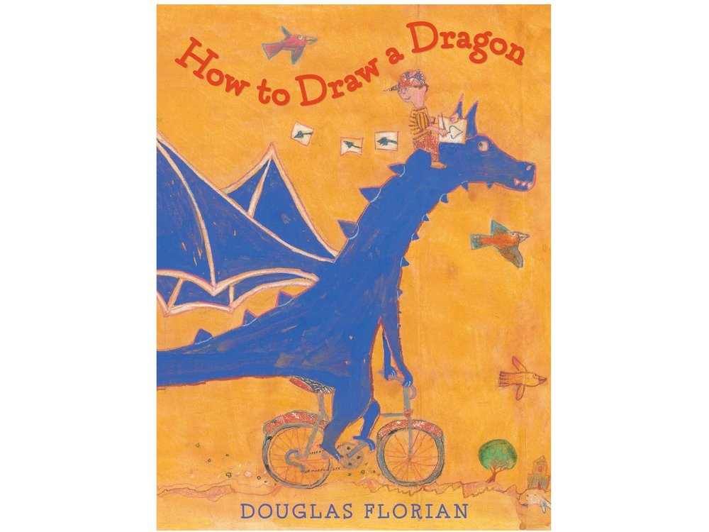 Florian, Douglas. How to Draw a Dragon. Beach Lane Books, 2015.