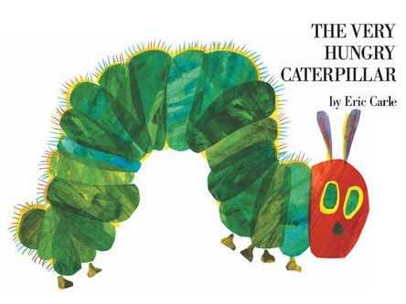 Carle, Eric. The Very Hungry Caterpillar. Philomel Books, 1994.