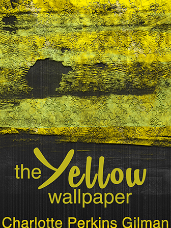 Response Essay To Charlotte Perkins The Yellow Wallpaper Kayla Character Analysis