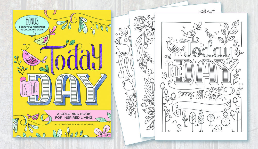 Today is the Day Coloring Book, Published by Sourcebooks, Inc.  // Available at  Target ,  Barnes & Noble , and  Amazon