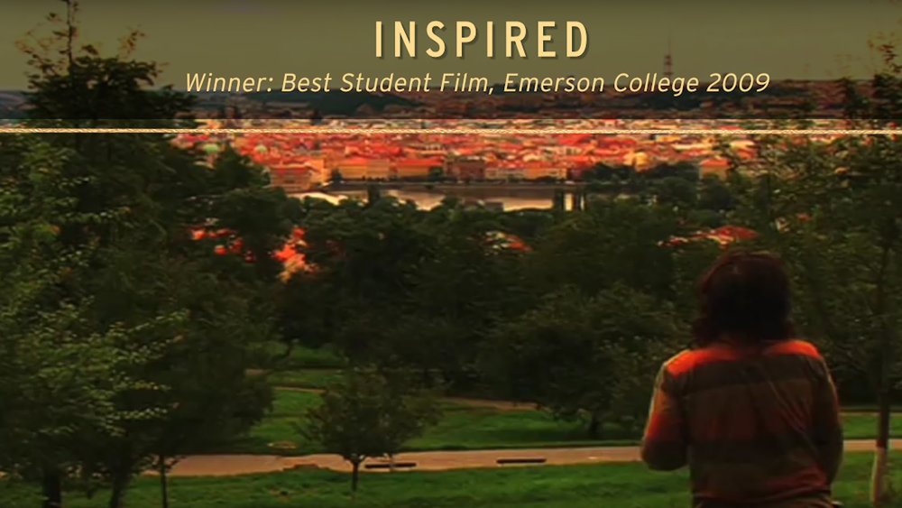 Credit: Director, Writer, Editor  Winner: Best Student Film, Emerson College 2009