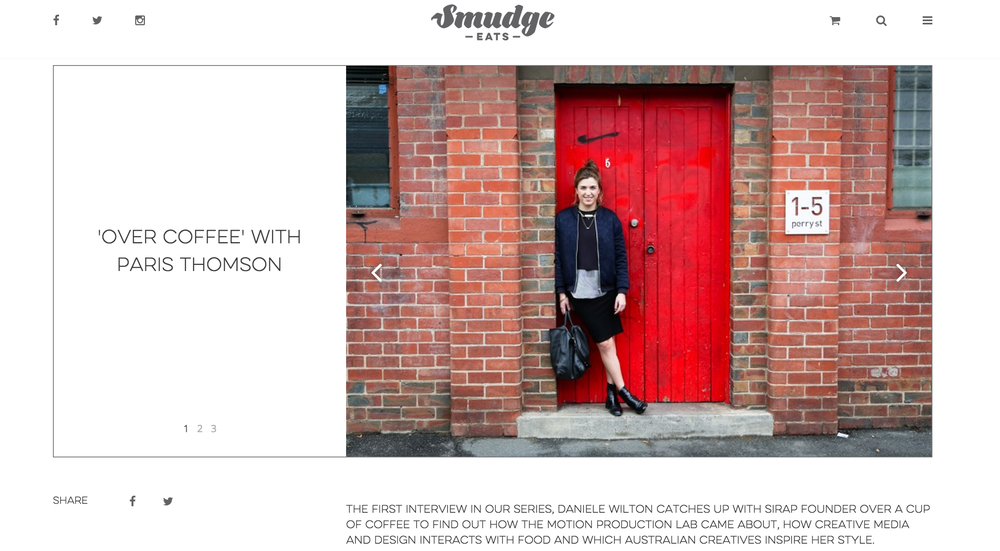 SMUDGEEATS.com.au SMUDGE PUBLISHING |'Over Coffee With' Paris Thomson of SIRAP