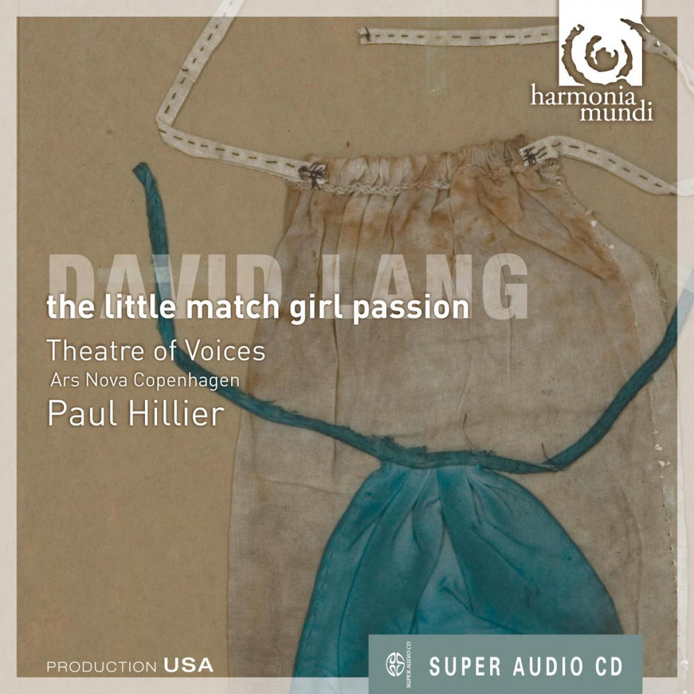 the little match girl passion  David Lang, Theatre of Voices