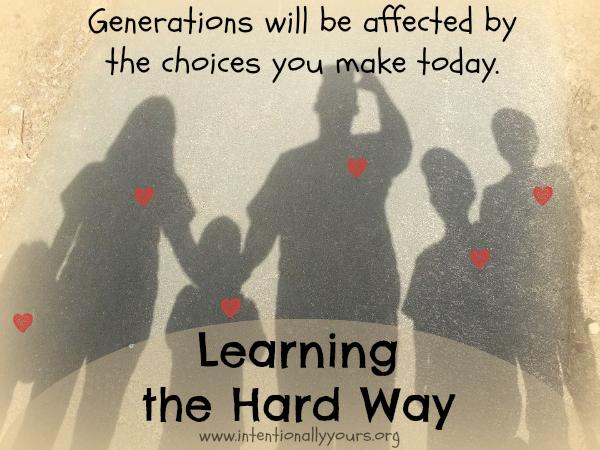 Learning The Hard Way Learning The Hard Way
