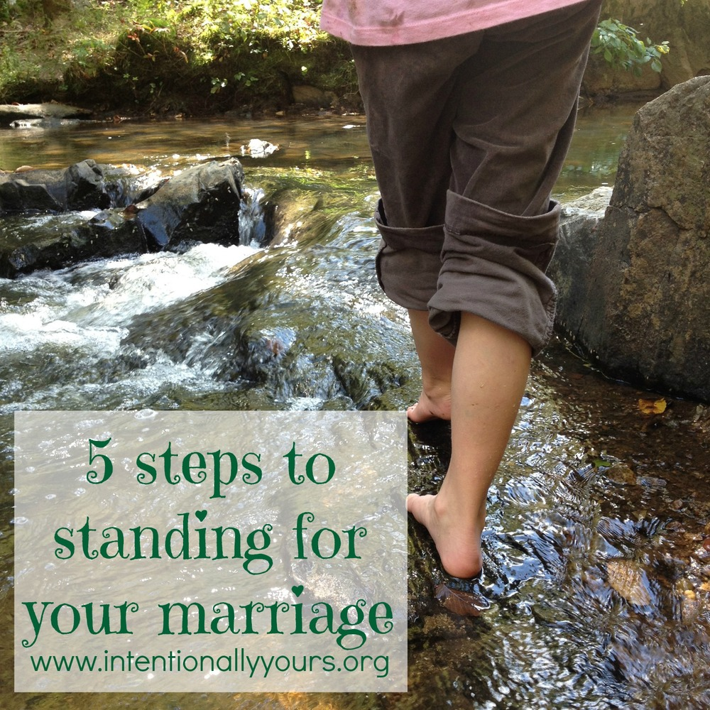 5 steps to standing for your marriage