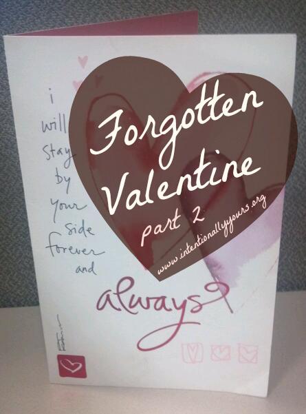 forgotten valentine, pt 2