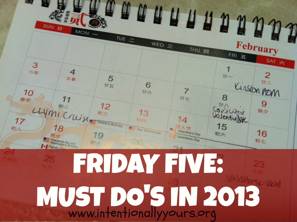 Friday Five Must Do's