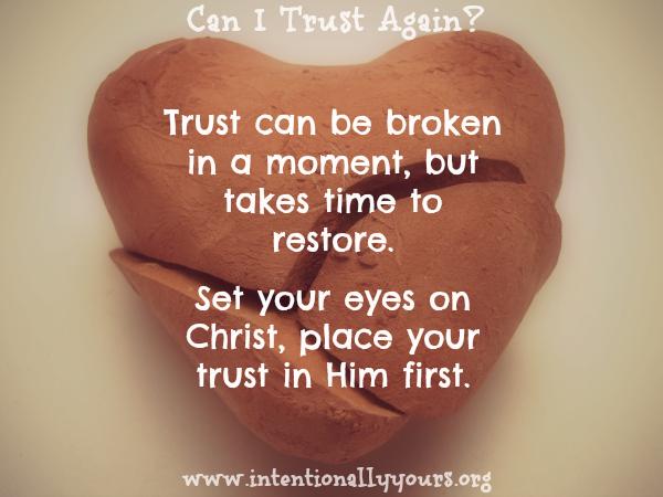 Can I Trust Again