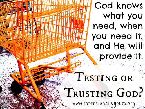 testing or trusting god