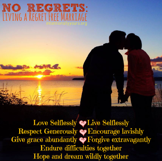No regrets living a regret free marriage intentionally for What does regrets only mean