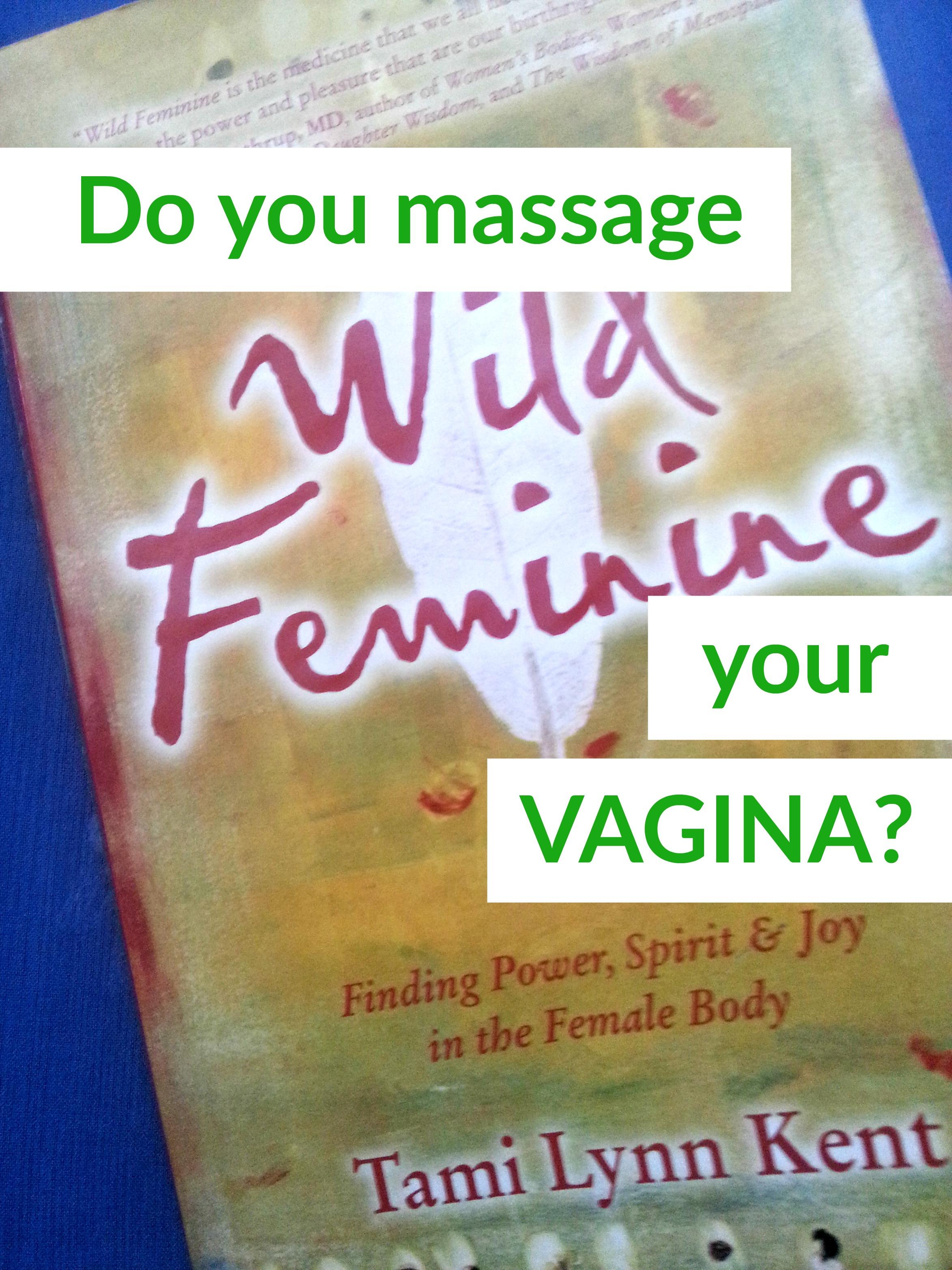 Massage vagina