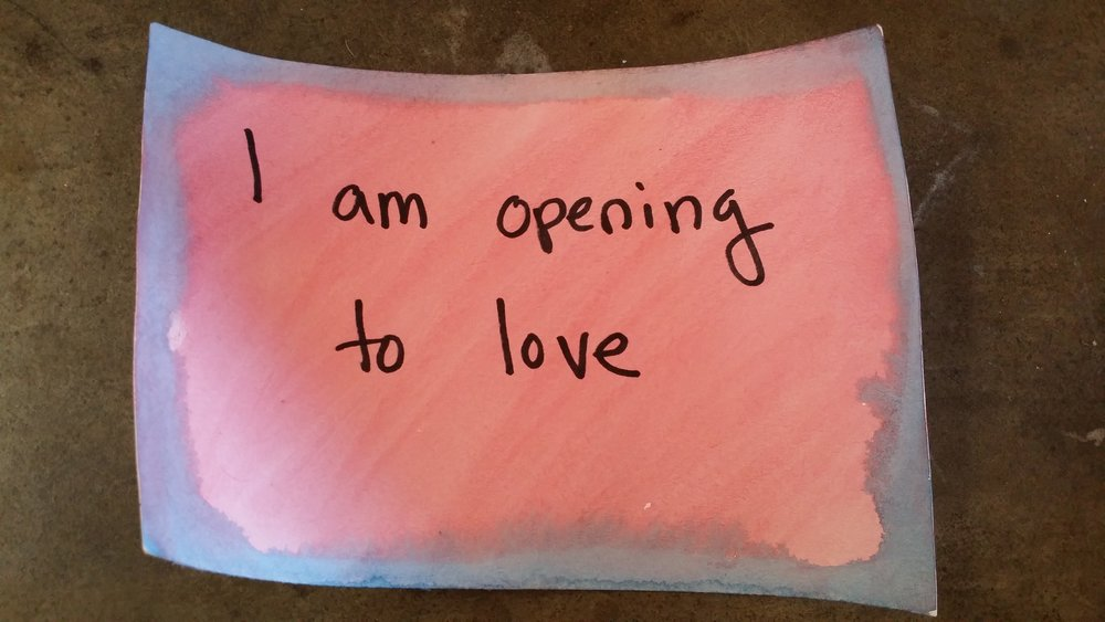 I am opening to love.