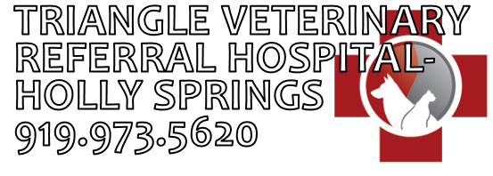 Triangle Veterinary Referral Hospital of Holly Springs . 919-973-5620