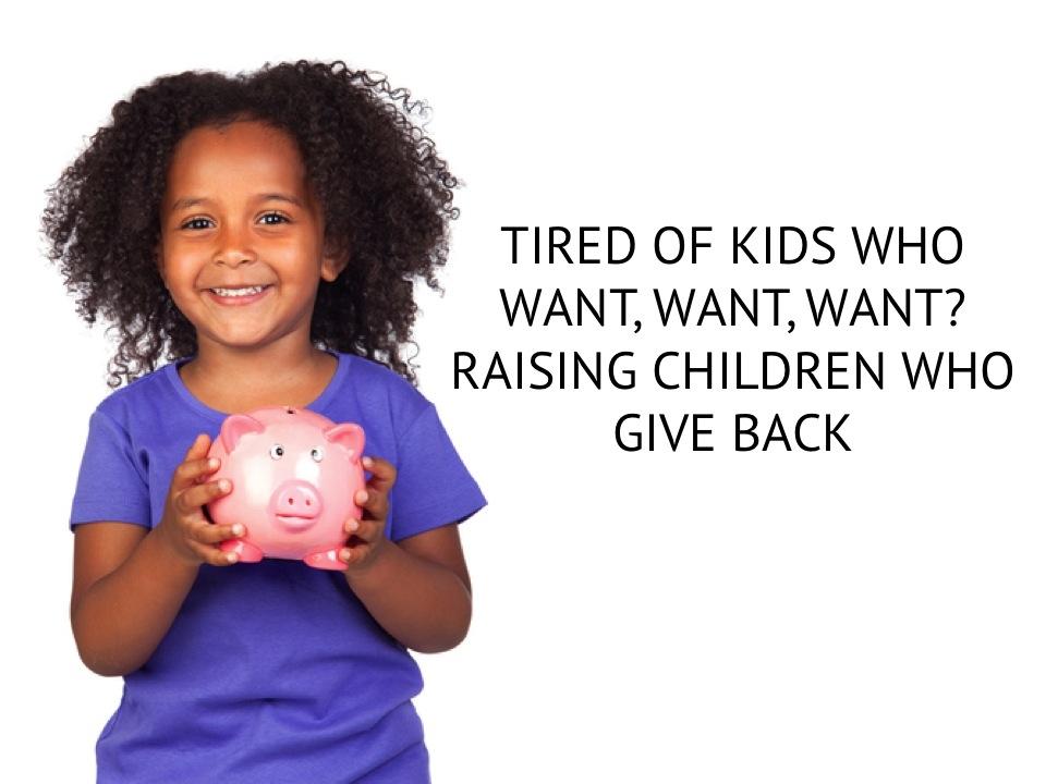 Raising Kids to Give Back.jpg